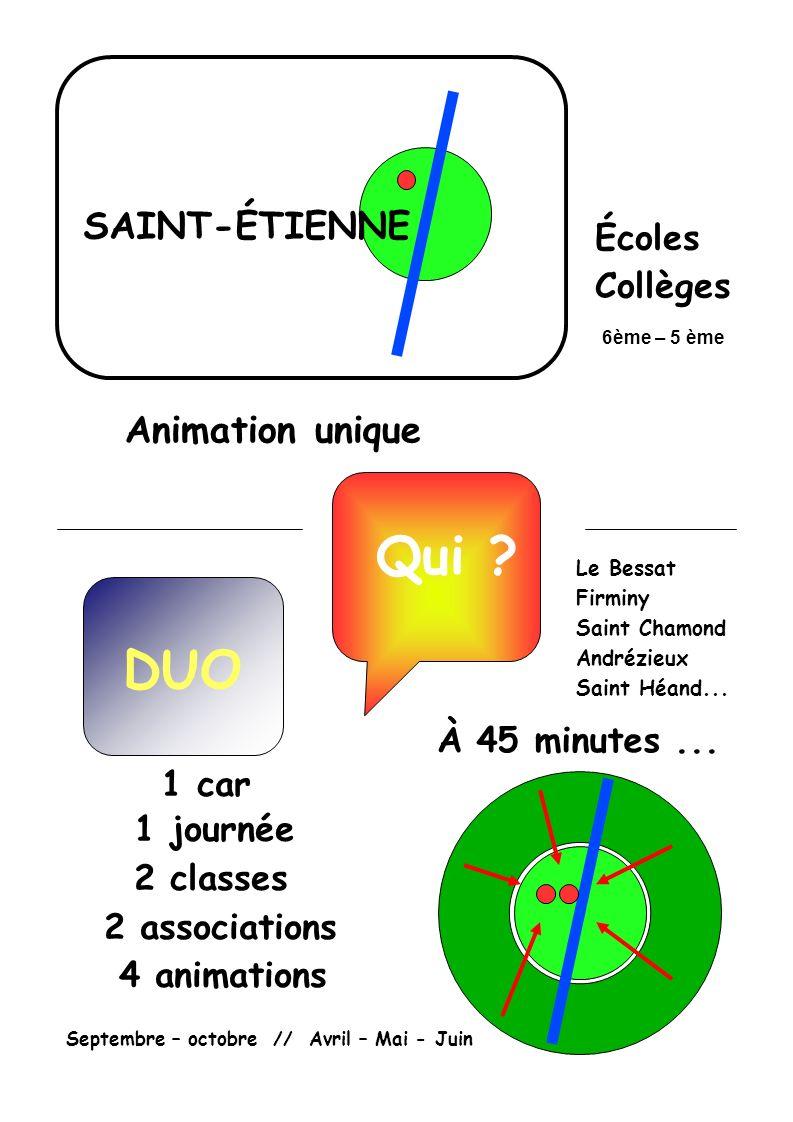 Qui DUO SAINT-ÉTIENNE Animation unique Écoles Collèges