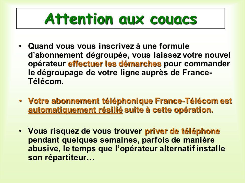 Attention aux couacs