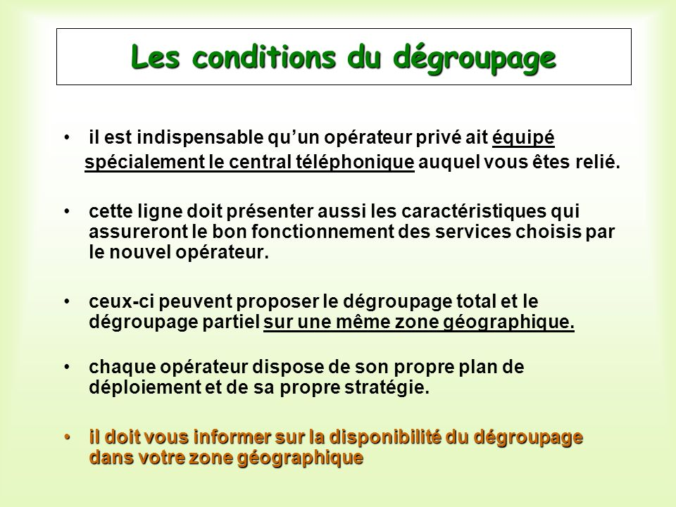 Les conditions du dégroupage