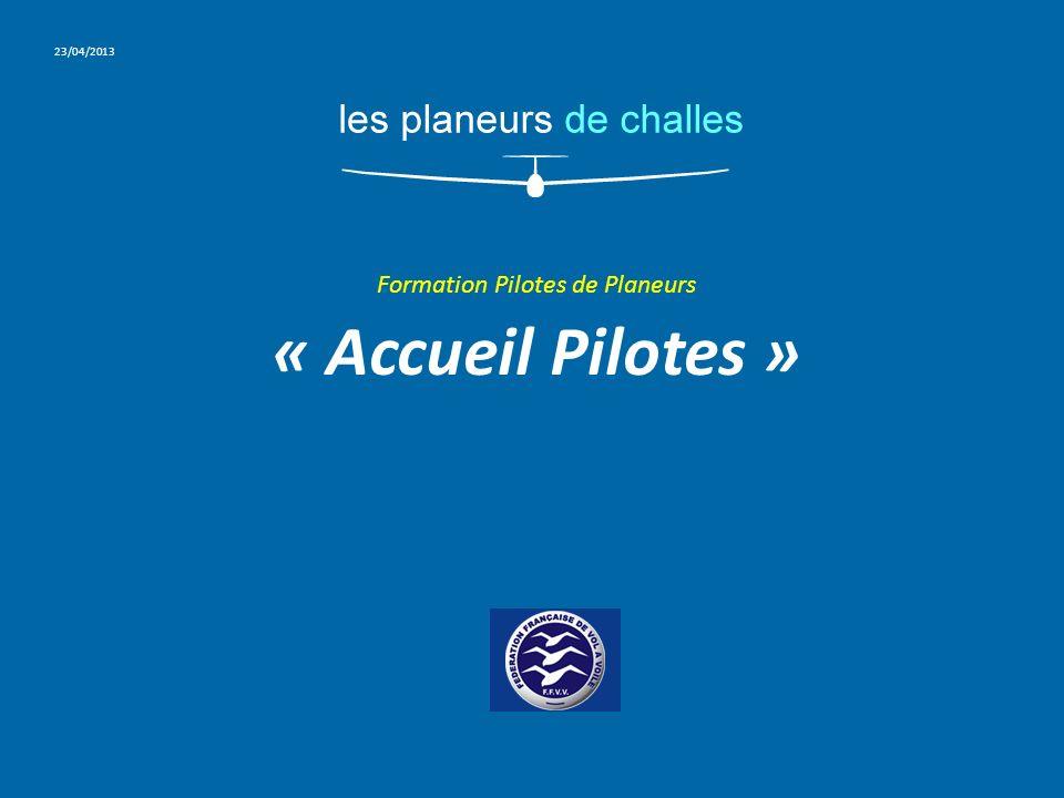 Formation Pilotes de Planeurs « Accueil Pilotes »
