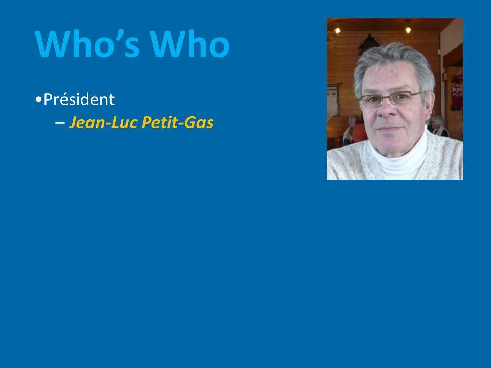 Who's Who •Président – Jean-Luc Petit-Gas