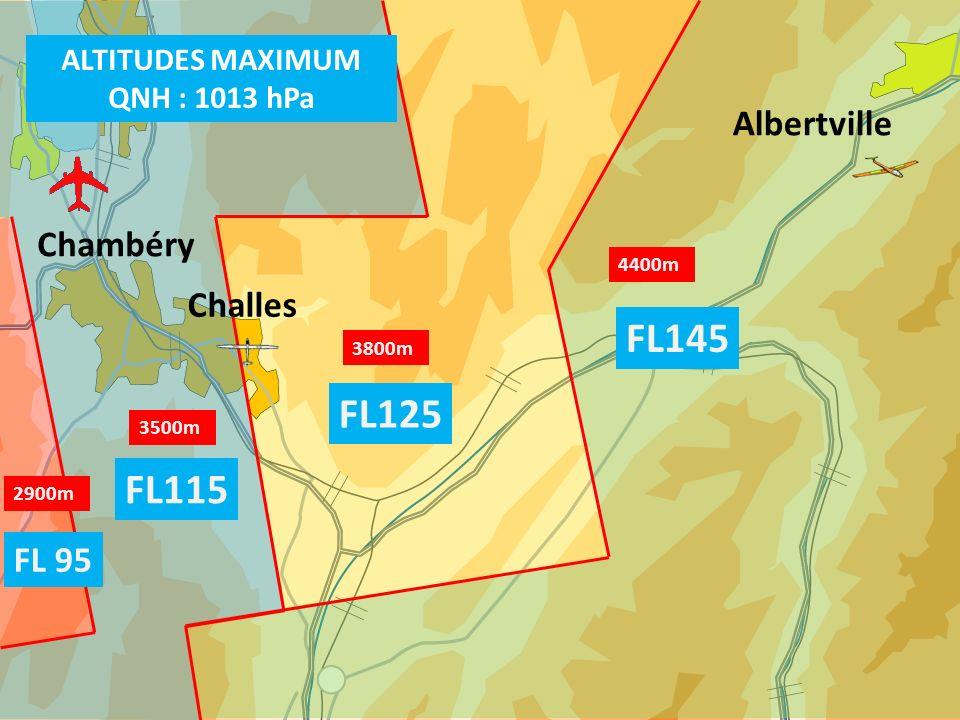 FL145 FL125 FL115 Albertville Chambéry Challes FL 95 ALTITUDES MAXIMUM