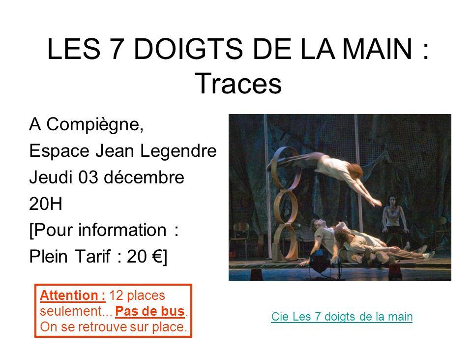 LES 7 DOIGTS DE LA MAIN : Traces