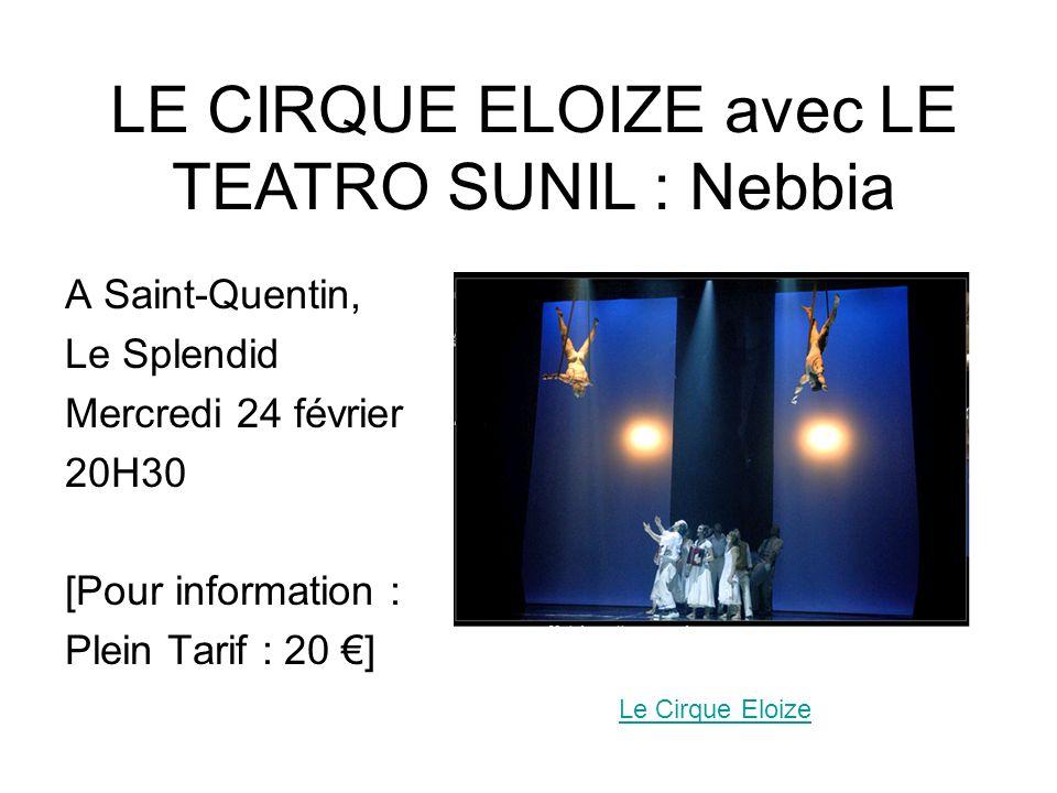LE CIRQUE ELOIZE avec LE TEATRO SUNIL : Nebbia