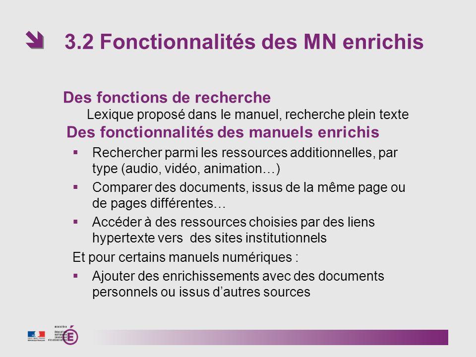 3.2 Fonctionnalités des MN enrichis