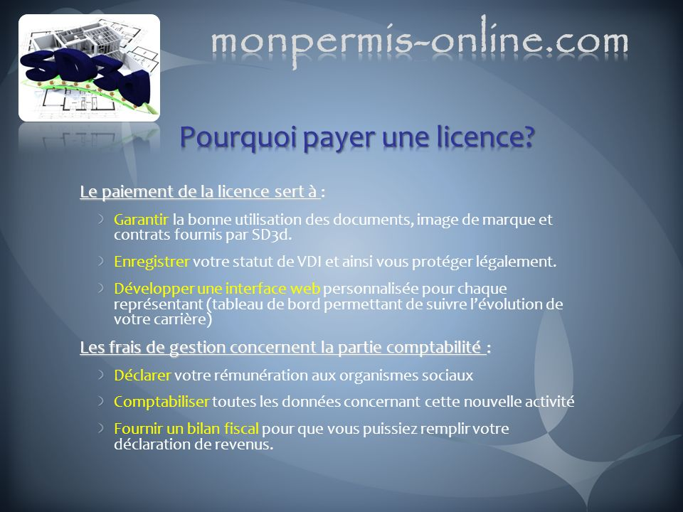 Pourquoi payer une licence