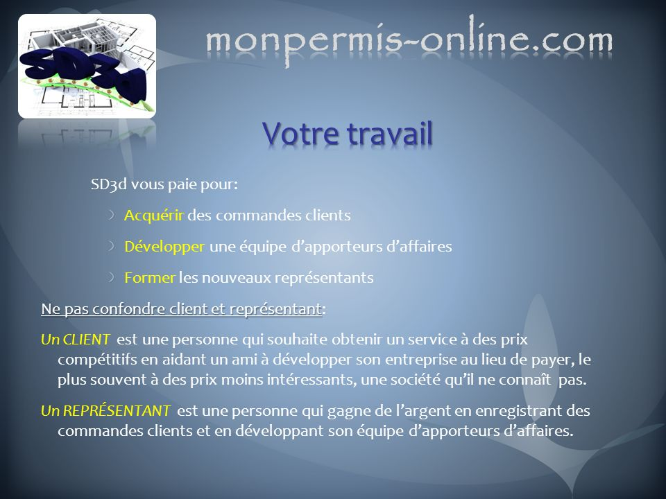 monpermis-online.com Votre travail SD3d vous paie pour: