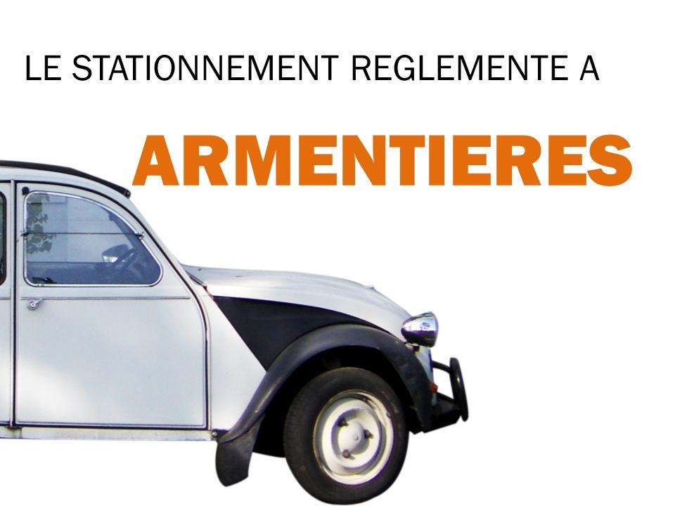 ARMENTIERES LE STATIONNEMENT REGLEMENTE A