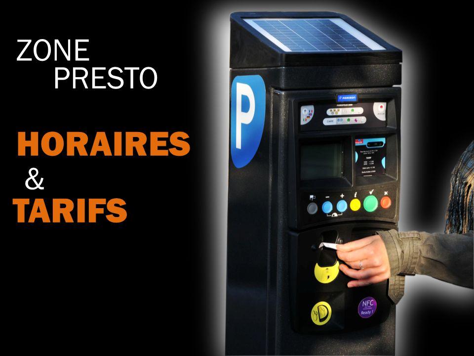 HORAIRES TARIFS ZONE PRESTO &