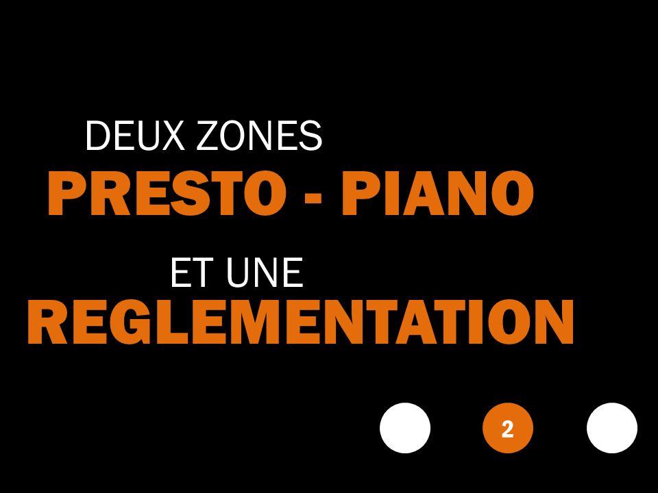 PRESTO - PIANO REGLEMENTATION DEUX ZONES ET UNE 2