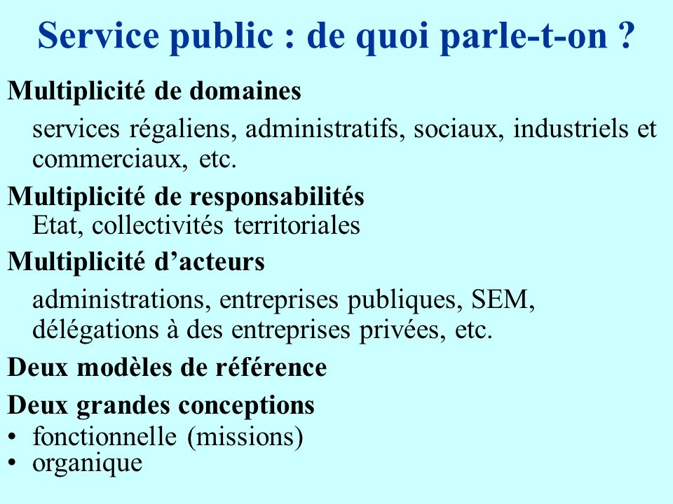 Service public : de quoi parle-t-on