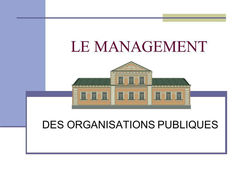 DES ORGANISATIONS PUBLIQUES