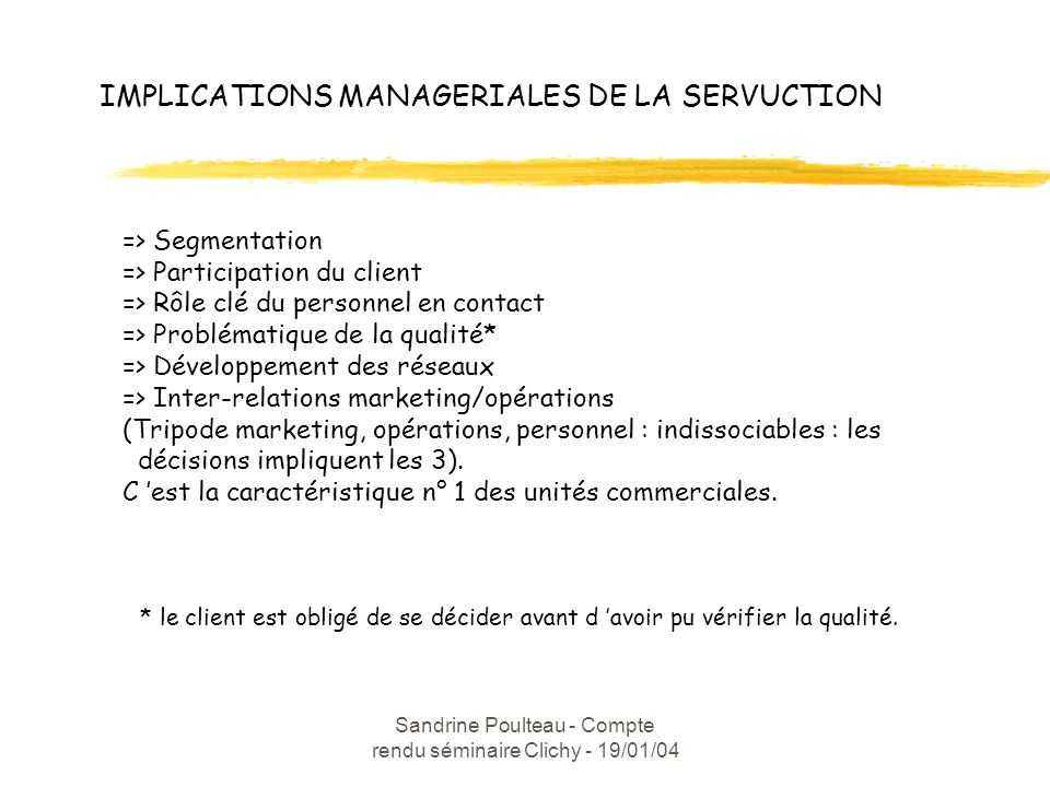 IMPLICATIONS MANAGERIALES DE LA SERVUCTION