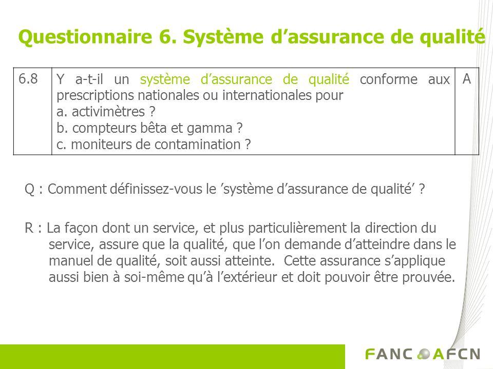 Questionnaire 6. Système d'assurance de qualité