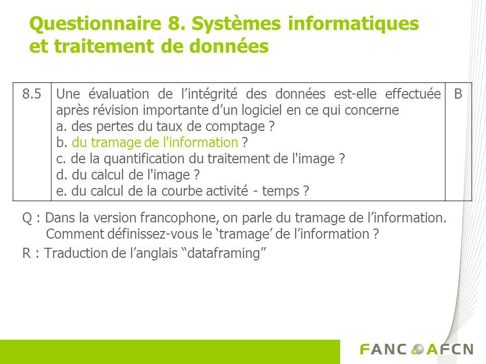 Questionnaire 8. Systèmes informatiques et traitement de données