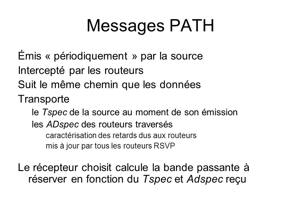 Messages PATH Émis « périodiquement » par la source