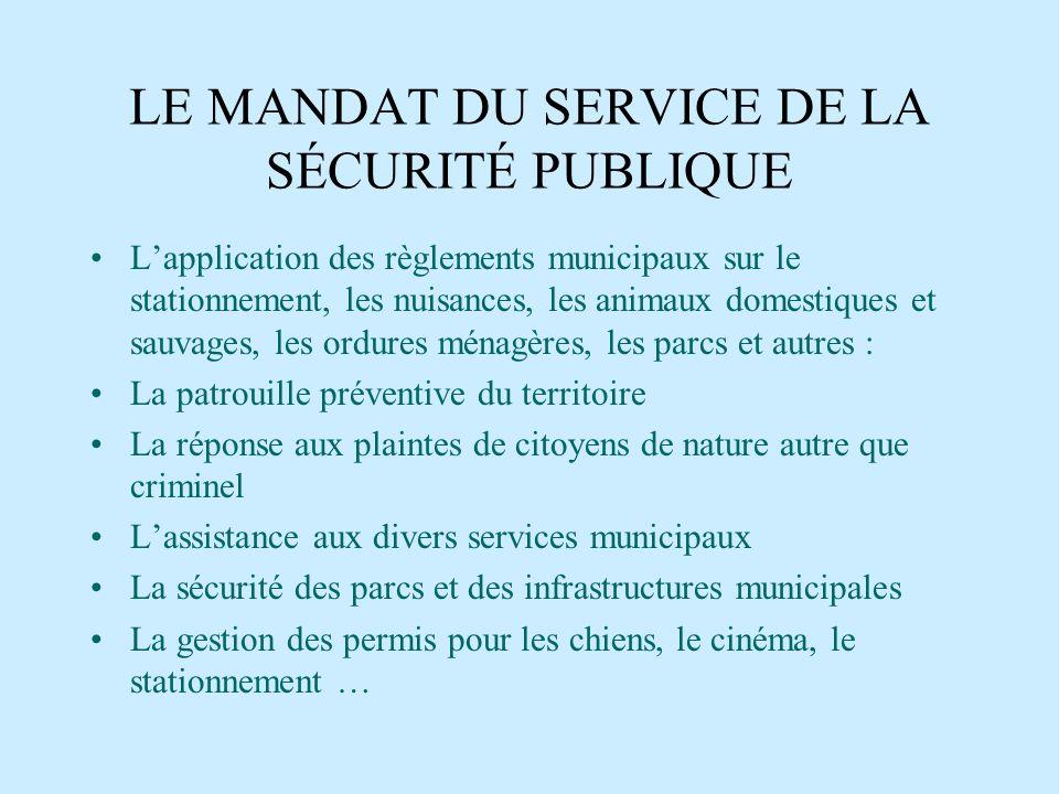 LE MANDAT DU SERVICE DE LA SÉCURITÉ PUBLIQUE