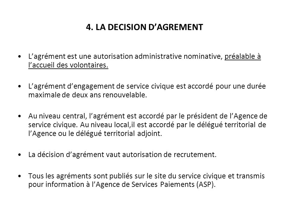 4. LA DECISION D'AGREMENT