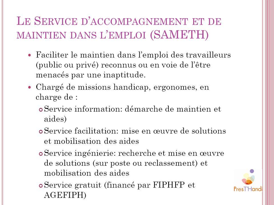 Le Service d'accompagnement et de maintien dans l'emploi (SAMETH)