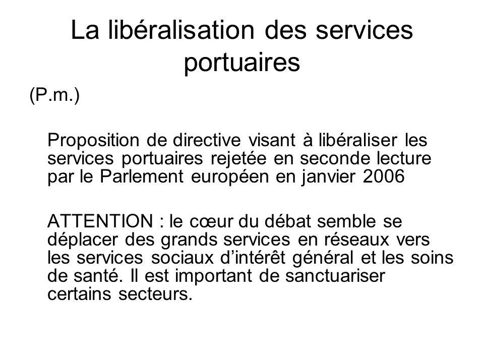 La libéralisation des services portuaires