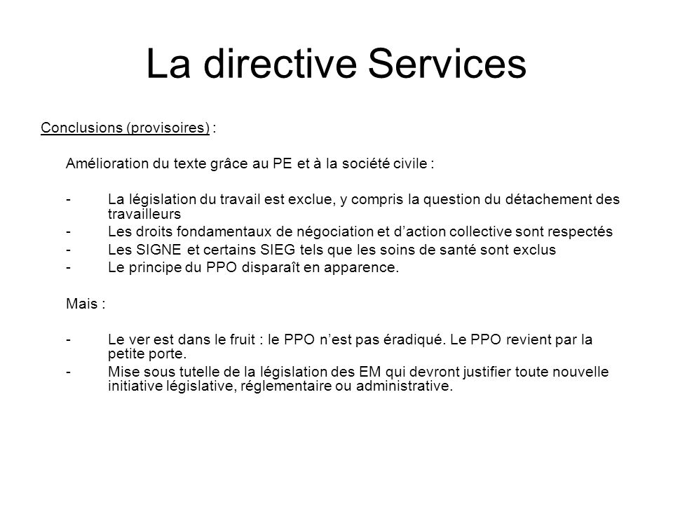 La directive Services Conclusions (provisoires) :