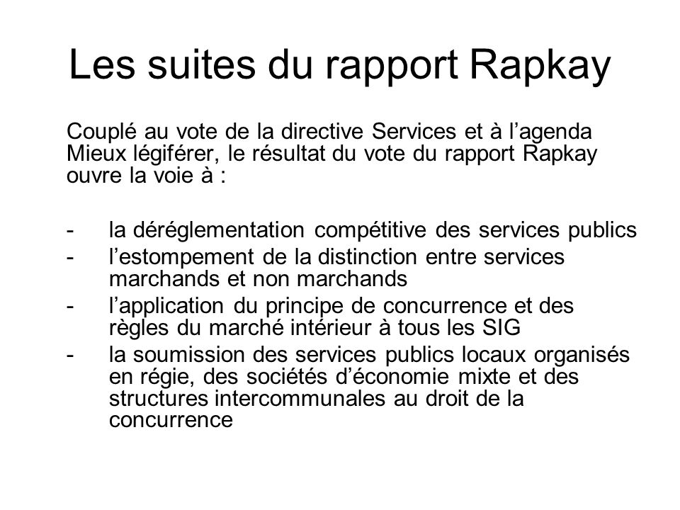 Les suites du rapport Rapkay