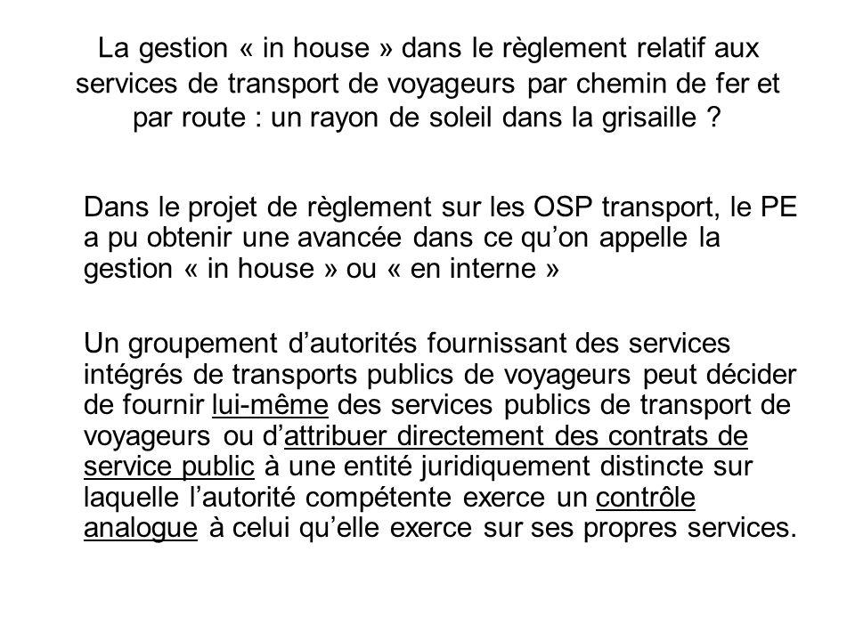 La gestion « in house » dans le règlement relatif aux services de transport de voyageurs par chemin de fer et par route : un rayon de soleil dans la grisaille