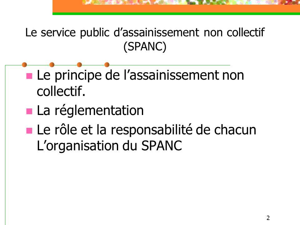 Le service public d assainissement non collectif spanc ppt video online t - Assainissement non collectif reglementation ...