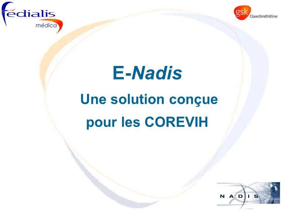 E-Nadis Une solution conçue pour les COREVIH