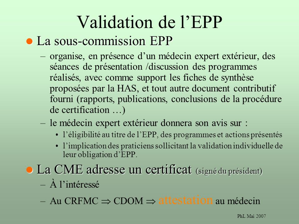 Validation de l'EPP La sous-commission EPP
