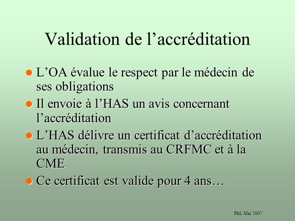 Validation de l'accréditation