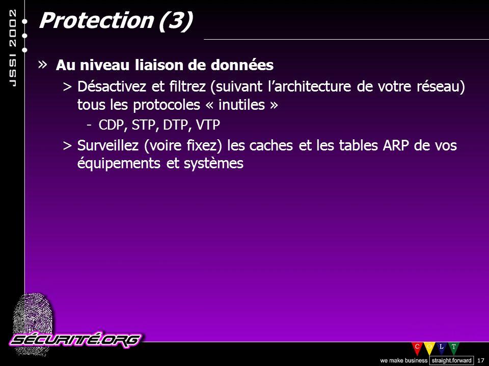 Protection (3) Au niveau liaison de données