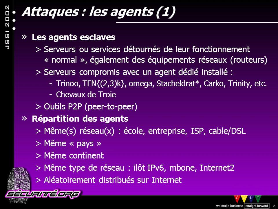 Attaques : les agents (1)