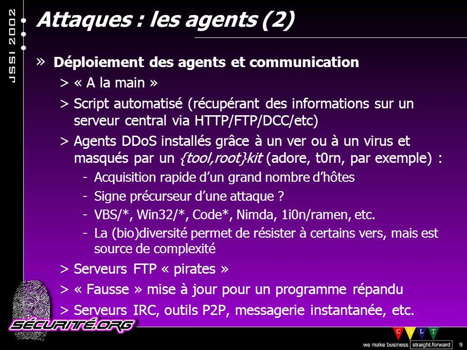 Attaques : les agents (2)