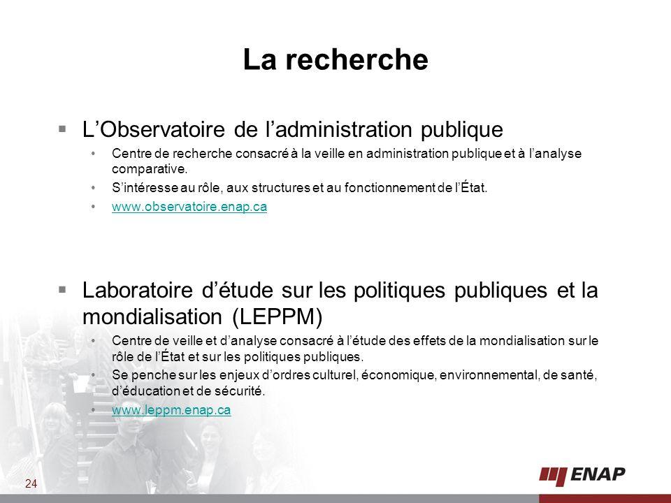 La recherche L'Observatoire de l'administration publique