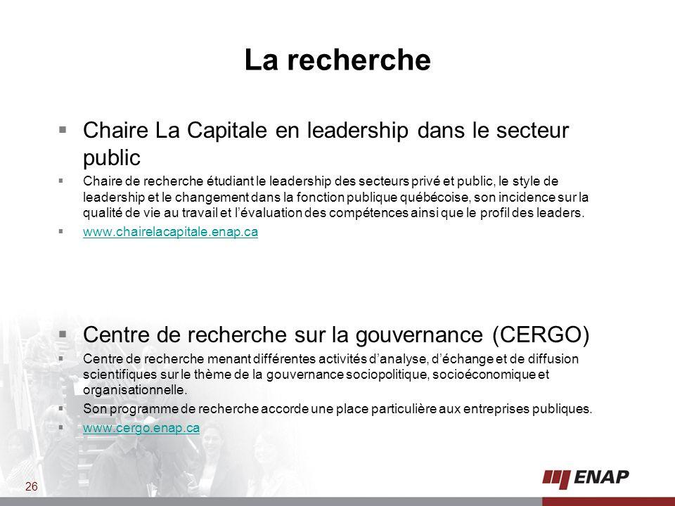 La recherche Chaire La Capitale en leadership dans le secteur public