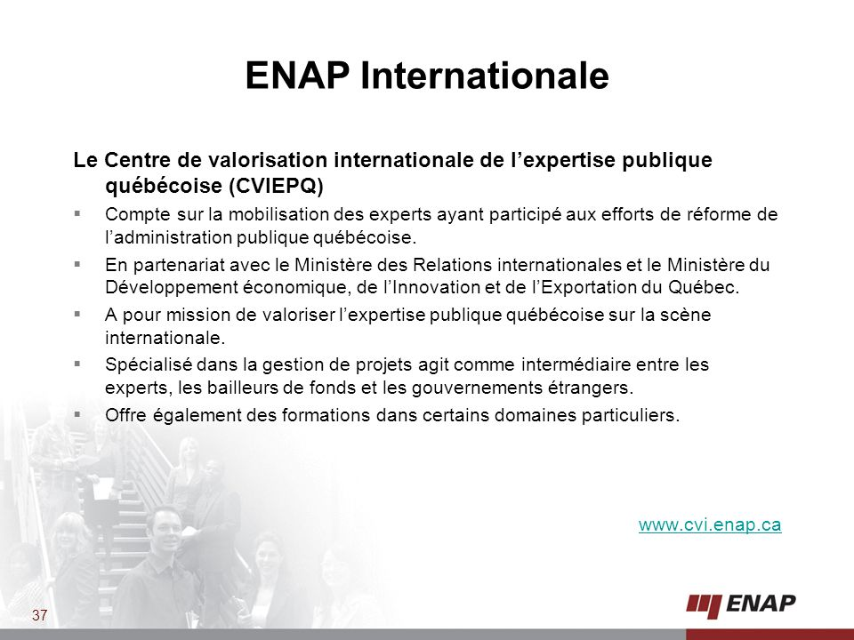 ENAP Internationale Le Centre de valorisation internationale de l'expertise publique québécoise (CVIEPQ)
