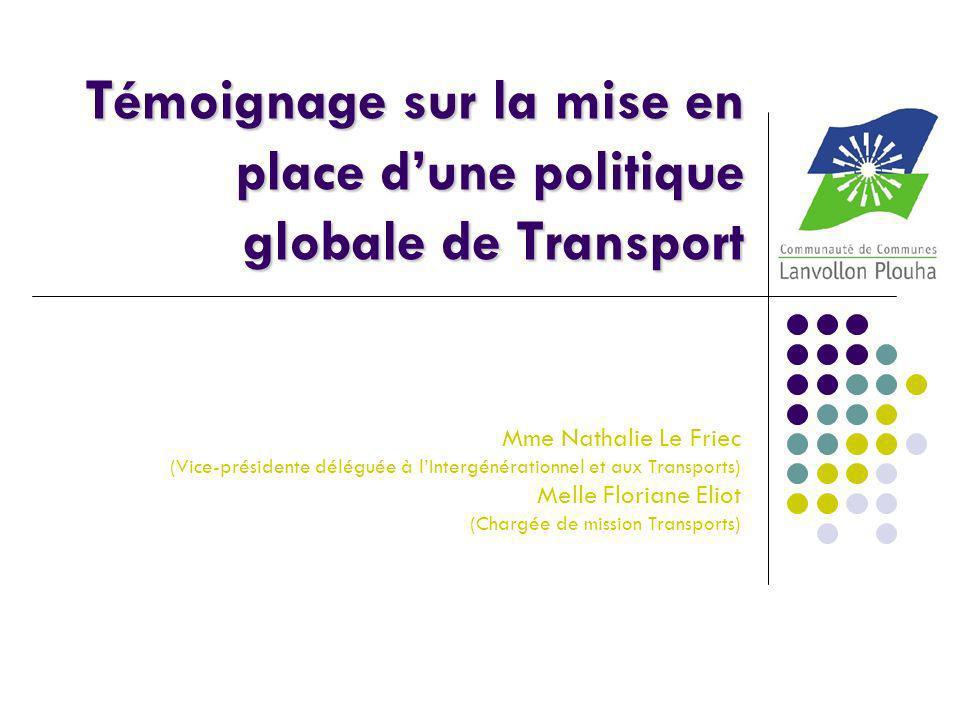 Témoignage sur la mise en place d'une politique globale de Transport