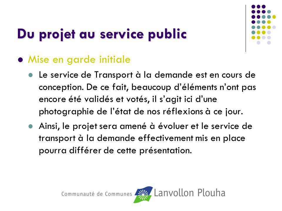 Du projet au service public