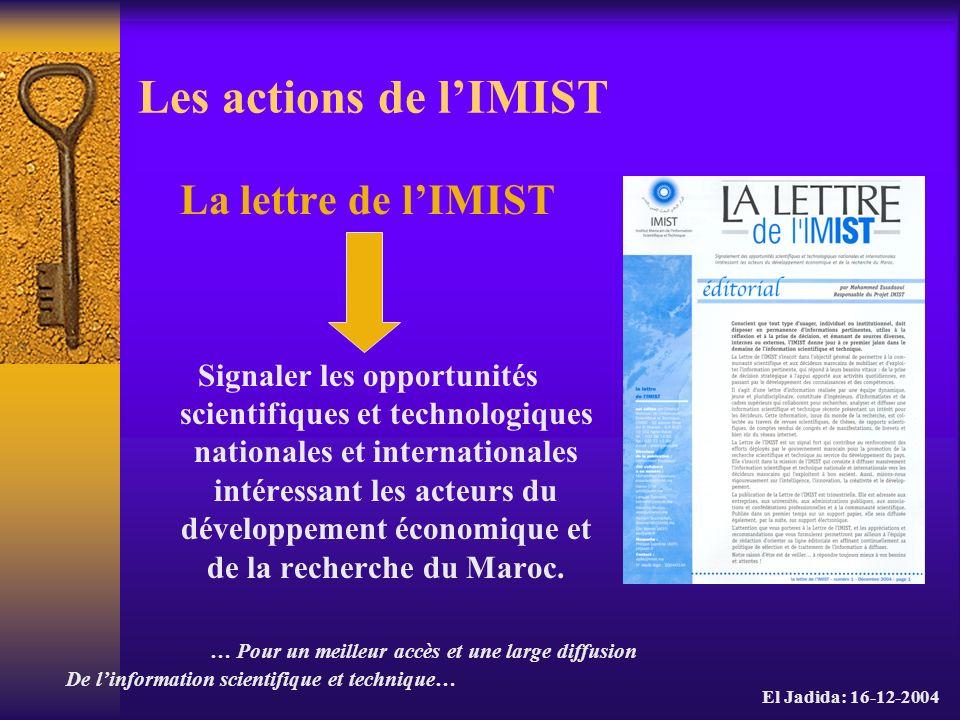 Les actions de l'IMIST La lettre de l'IMIST
