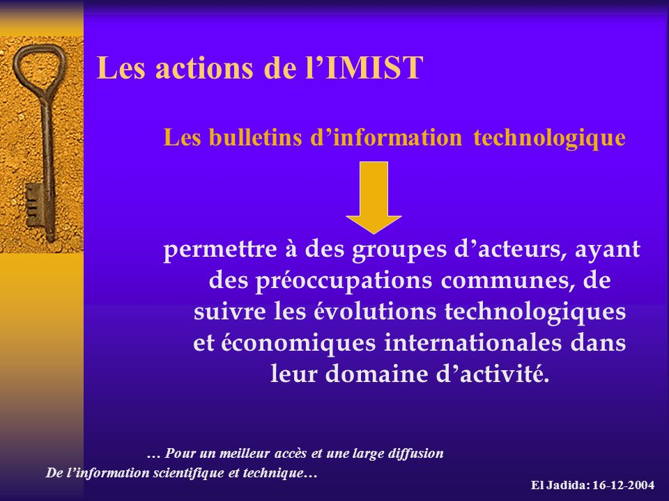 Les actions de l'IMIST Les bulletins d'information technologique