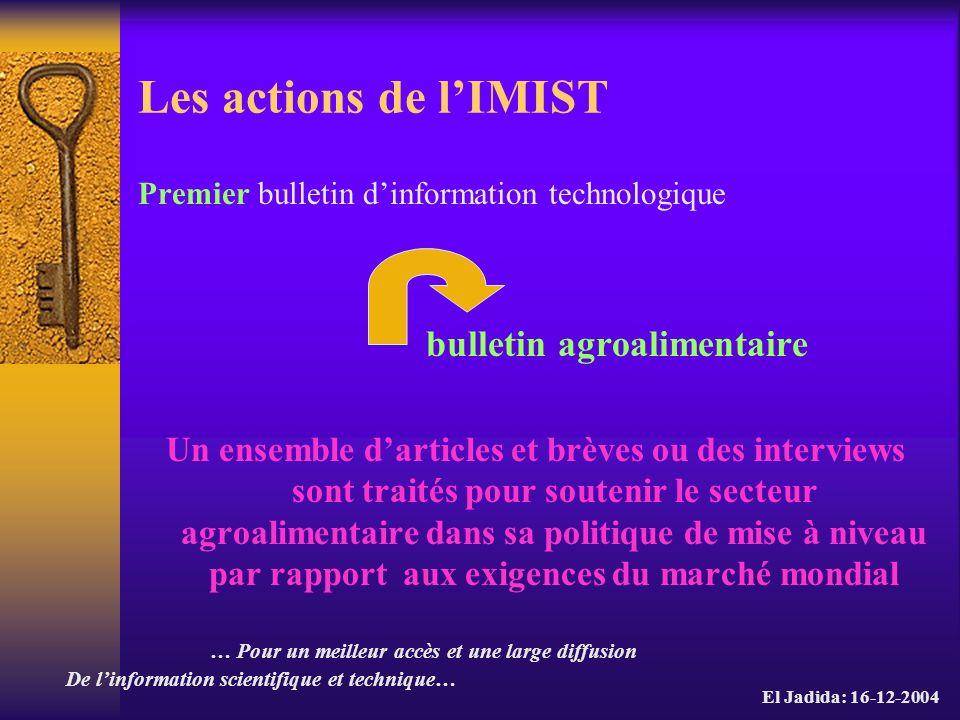 Les actions de l'IMIST bulletin agroalimentaire