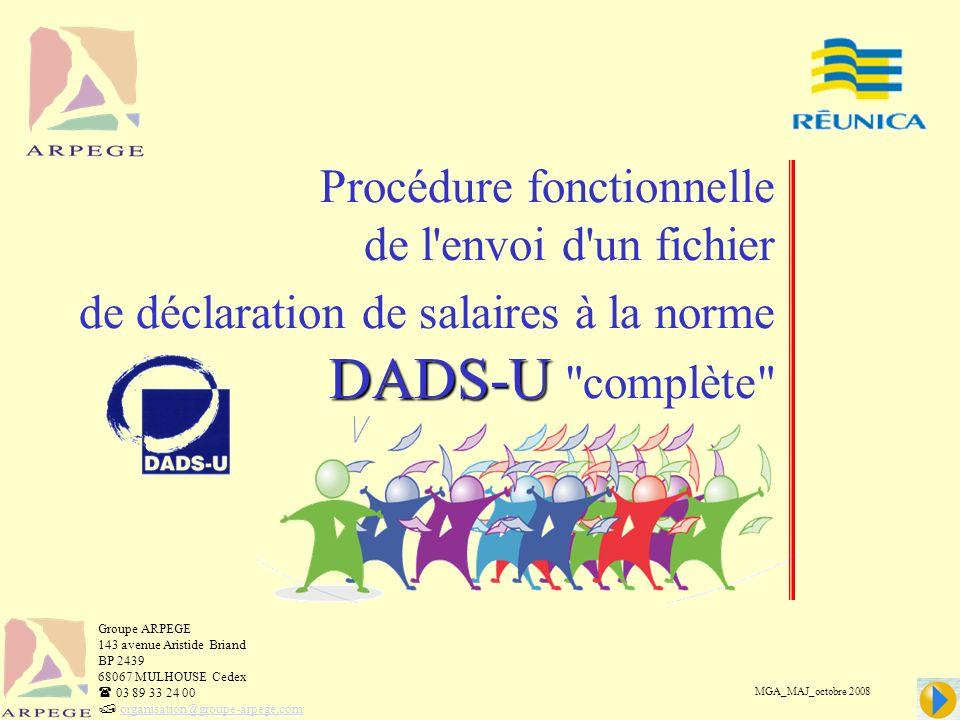 Procédure fonctionnelle de l envoi d un fichier de déclaration de salaires à la norme DADS-U complète