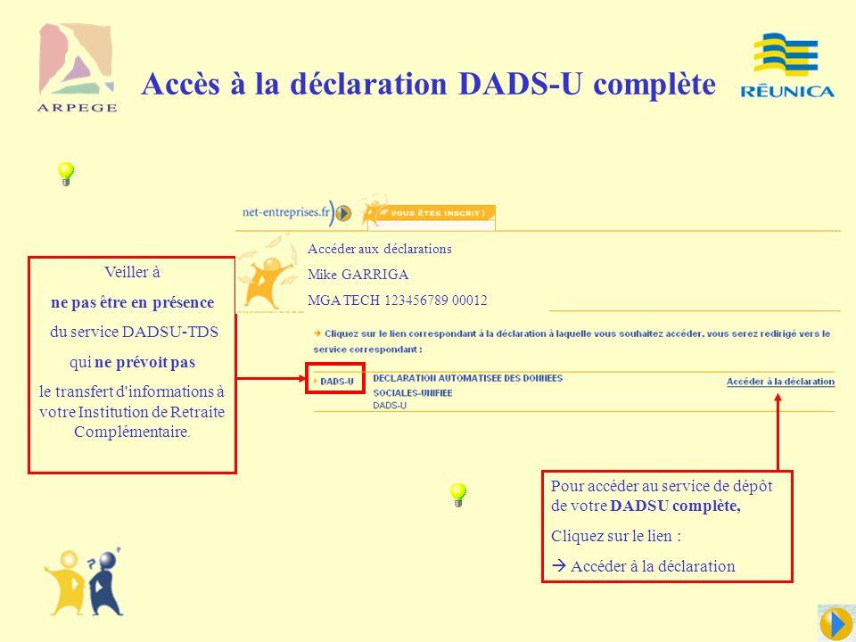 Accès à la déclaration DADS-U complète
