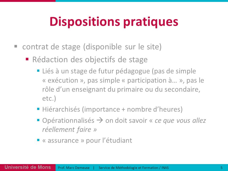 Dispositions pratiques