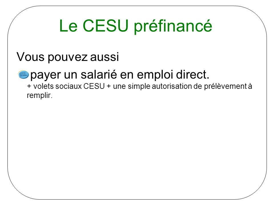 Le CESU préfinancé Vous pouvez aussi