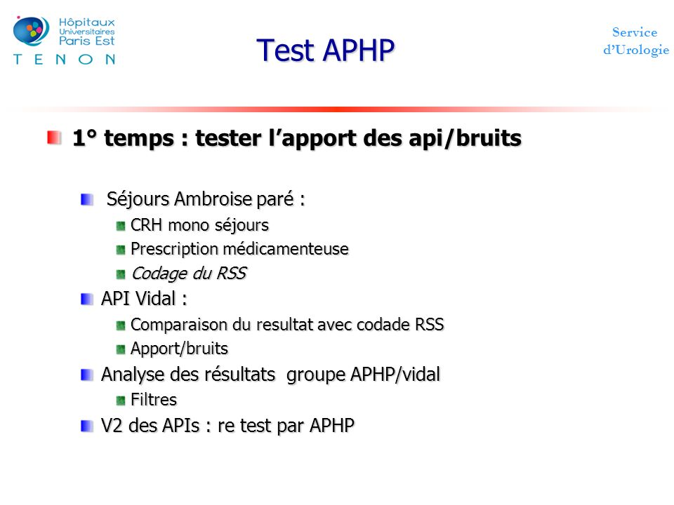 Test APHP 1° temps : tester l'apport des api/bruits