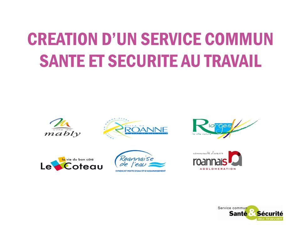 CREATION D'UN SERVICE COMMUN SANTE ET SECURITE AU TRAVAIL