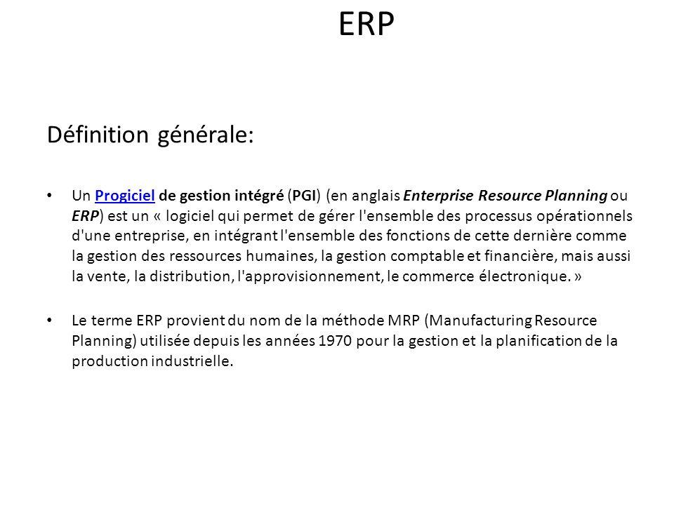 ERP Définition générale: