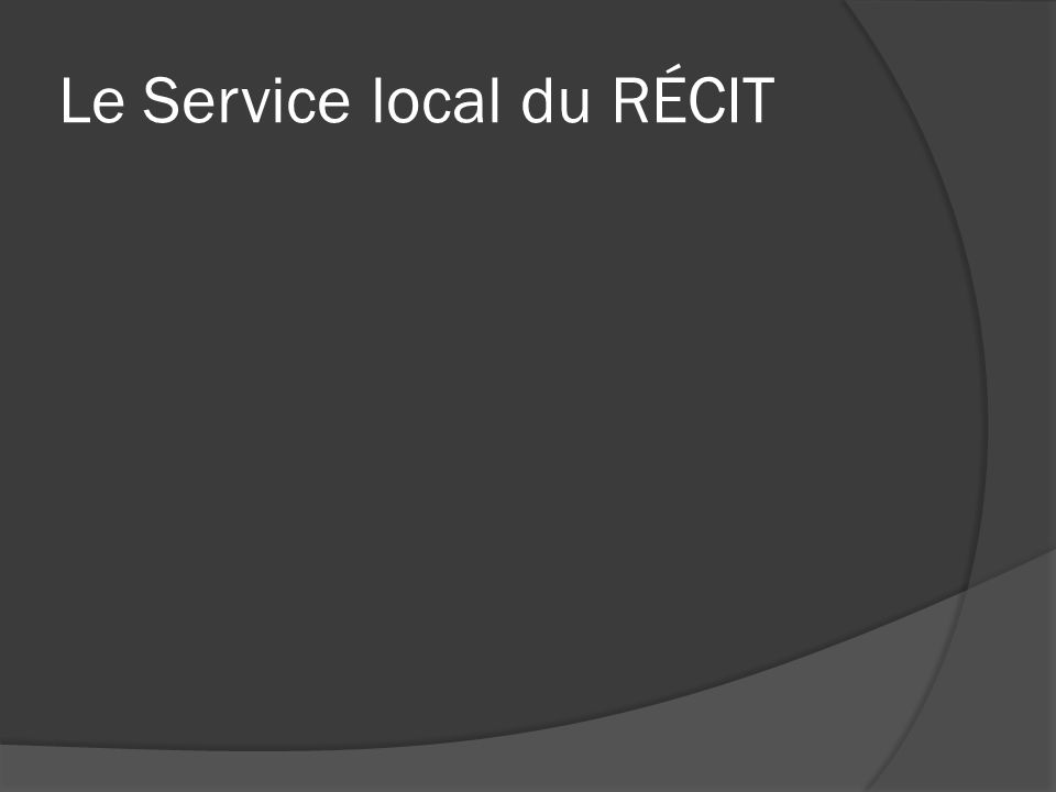 Le Service local du RÉCIT